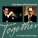 Together: The Complete Studio Recordings/Chet Baker & Paul Desmond