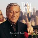 Here'S To The Ladies/Tony Bennett