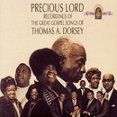 Precious Lord Recordings Of The Great Gospel Songs Of Thomas A. Dorsey/Thomas A. Dorsey