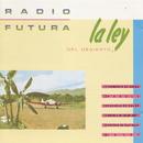 La Ley Del Desierto/Radio Futura