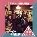 Sugar & Spice (A Collection)/Cryan' Shames