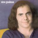 Steve Goodman/Steve Goodman