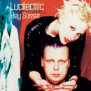 Hey Süsser/Lucilectric