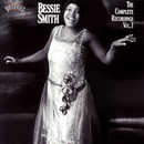The Complete Recordings, Vol. 1/Bessie Smith