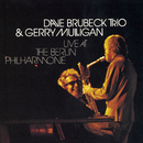 Live At The Berlin Philharmonic/Dave Brubeck Trio & Gerry Mulligan