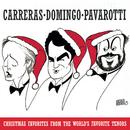 Christmas Favorites from the World's Favorite Tenors/Domingo/Carreras/Pavarotti