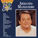 La Serie De Los 20 Exitos/Armando Manzanero