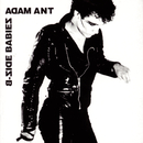 B-Side Babies/Adam & The Ants