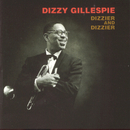 Dizzier & Dizzier/Dizzy Gillespie