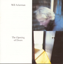 The Opening Of Doors/Will Ackerman