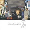 På hotell/Bo Kaspers Orkester