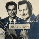 Y'all Come: The Essential Jim & Jesse/Jim & Jesse
