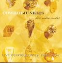 200 More Miles Live Performances 1985-1994/Cowboy Junkies