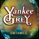 Untamed/Yankee Grey