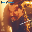 And You Know That!/Kirk Whalum