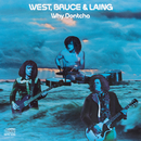Why Dontcha/West, Bruce & Laing