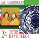 24 Exitos Rancheros/Las Jilguerillas