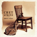 Almost Alone/Chet Atkins, C.G.P.