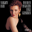 Naughty Baby: Maureen McGovern/Maureen McGovern