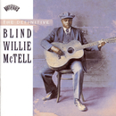 The Definitive Blind Willie McTell/Blind Willie McTell