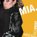 Hieb und Stichfest/Mia.