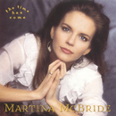 The Time Has Come/Martina McBride