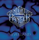 Neverland/Night Ranger