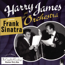 The Complete Harry James And His Orchestra featuring Frank Sinatra feat.Frank Sinatra/Harry James & His Orchestra