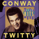 Super Hits/Conway Twitty