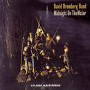 Midnight On The Water/David Bromberg Band