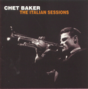 The Italian Sessions/Chet Baker