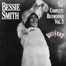 The Complete Recordings, Vol. 3/Bessie Smith