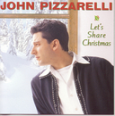 Let's Share Christmas/John Pizzarelli