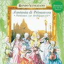 Fantasia di Primavera - Fantasien zur Frühlingszeit mit Rondò Veneziano/Rondò Veneziano