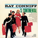 'S Continental/Ray Conniff & His Orchestra & Chorus