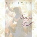 Seasons Of The Soul/Lisa Lynne