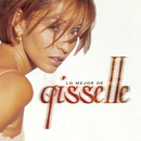 Lo Mejor De Gisselle/Gisselle