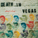Dead Elvis/Int'l version/Death In Vegas