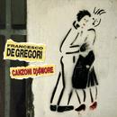 Canzoni D'Amore/Francesco De Gregori
