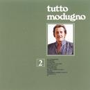 Tutto Modugno 2/Domenico Modugno