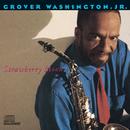 Strawberry Moon/Grover Washington Jr.