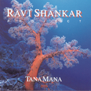 The Shankar Project: Tana Mana/Ravi Shankar
