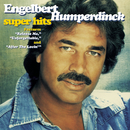 Super Hits/Engelbert Humperdinck