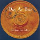 Héritage Des Celtes/Dan Ar Braz