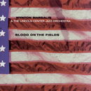 Blood On The Fields/Wynton Marsalis