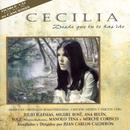 Desde Que Tu Te Has Ido/Cecilia