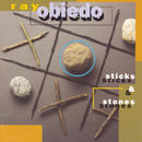 Sticks & Stones/Ray Obiedo