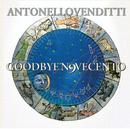 Goodbye Novecento/Antonello Venditti