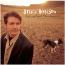 Long Way Home From Anywhere/Bruce Robison