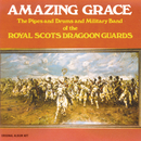 Amazing Grace/The Pipes And Drums Of The Military Band Of The Royal Scots Dragoon Guards